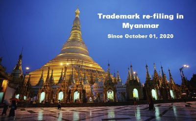 Updated information on trademark re-filing in Myanmar under the Soft-Opening period